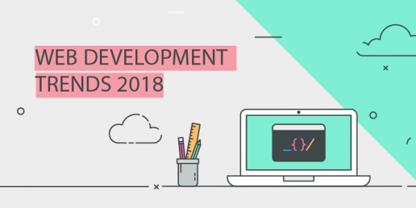 Web Development Trends in 2018